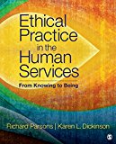 Ethical Practice in the Human Services 2016 9781506332918 Front Cover