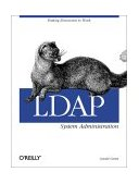 LDAP System Administration Putting Directories to Work 1st 2003 9781565924918 Front Cover