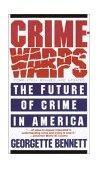 Crimewarps The Future of Crime in America 1989 9780385230919 Front Cover