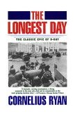 Longest Day The Classic Epic of D-Day 1994 9780671890919 Front Cover