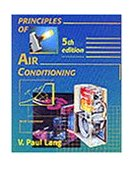 Principles of Air Conditioning 5th 1995 Revised 9780827365919 Front Cover