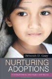 Nurturing Adoptions Creating Resilience after Neglect and Trauma 1st 2012 9781849058919 Front Cover