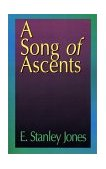 Song of Ascents A Spiritual Autobiography 1968 9780687097920 Front Cover