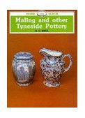 Maling and Other Tyneside Pottery 2010 9780852637920 Front Cover