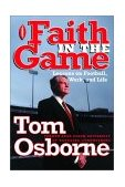 Faith in the Game Lessons on Football, Work, and Life 2000 9781578563920 Front Cover