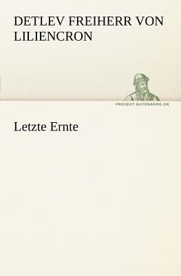 Letzte Ernte 2011 9783842408920 Front Cover
