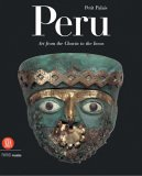 Peru Art from the Chavin to the Incas 2006 9788876246920 Front Cover
