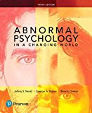 Abnormal Psychology in a Changing World  9780134484921 Front Cover
