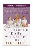 Secrets of the Baby Whisperer for Toddlers 2003 9780345440921 Front Cover