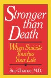 Stronger Than Death When Suicide Touches Your Life 1992 9780393030921 Front Cover