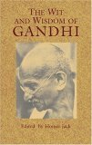 Wit and Wisdom of Gandhi 2005 9780486439921 Front Cover