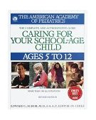 Caring for Your School Age Child Ages 5-12 1st 1999 Revised  9780553379921 Front Cover