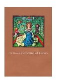 Hours of Catherine of Cleves 2002 9780807614921 Front Cover