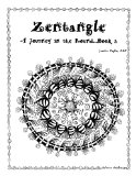 Zentangle: A Journey in the Round Book 2 2013 9781490918921 Front Cover
