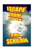 Escape from Heaven 2002 9781584451921 Front Cover