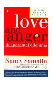 Love and Anger The Parental Dilemma 1992 9780140129922 Front Cover
