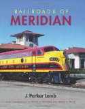 Railroads of Meridian 2012 9780253005922 Front Cover