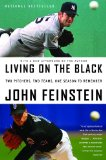 Living on the Black Two Pitchers, Two Teams, One Season to Remember 2009 9780316113922 Front Cover