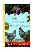 Quite a Year for Plums A Novel 1st 1999 9780679764922 Front Cover