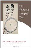 Undying Lamp of Zen The Testament of Zen Master Torei 2010 9781590307922 Front Cover