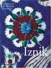Iznik The Artistry of Ottoman Ceramics 2005 9780500511923 Front Cover