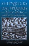 Shipwrecks and Lost Treasures - Great Lakes Legends and Lore, Pirates and More! 2007 9780762744923 Front Cover