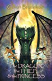 Dragon, the Thief, and the Princess 2013 9780988535923 Front Cover