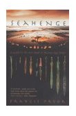 Seahenge A Quest for Life and Death in Bronze Age Britian 2010 9780007101924 Front Cover