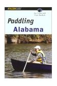 Paddling Alabama 2002 9780762721924 Front Cover