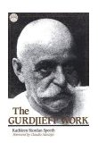 Gurdjieff Work 2nd 1988 Reprint  9780874774924 Front Cover