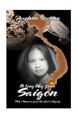 Long Way from Saigon : Phin's Memoirs: From Bar Girl to Dignity 2002 9780971992924 Front Cover