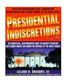 Presidential Indiscretions 1999 9780440507925 Front Cover