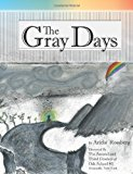 Gray Days 2012 9781478341925 Front Cover