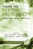 Toward the Virtual University International Online Perspectives 2003 9781931576925 Front Cover