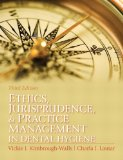 Ethics, Jurisprudence and Practice Management in Dental Hygiene 3rd 2011 Revised 9780131394926 Front Cover