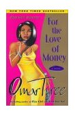 For the Love of Money A Novel 1st 2001 Reprint  9780684872926 Front Cover
