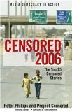 Censored 2006 The Top 25 Censored Stories 6th 2005 9781583226926 Front Cover