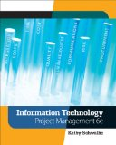 Information Technology Project Management 6th 2009 9780324786927 Front Cover