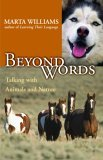 Beyond Words Talking with Animals and Nature 2005 9781577314929 Front Cover