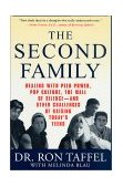 Second Family Dealing with Peer Power, Pop Culture, the Wall of Silence - And Other Challenges of Raising Today's Teens 1st 2002 Revised  9780312284930 Front Cover