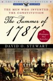 Summer Of 1787 The Men Who Invented the Constitution 2008 9780743286930 Front Cover