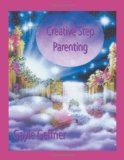 Creative Step-Parenting 2009 9780866905930 Front Cover