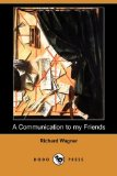 Communication to My Friends 2008 9781409936930 Front Cover