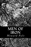 Men of Iron 2012 9781478121930 Front Cover