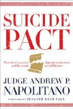 Suicide Pact: The Radical Expansion of Presidential Powers and the Assault on Civil Liberties 2014 9780718021931 Front Cover
