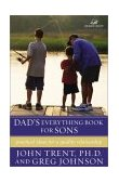 Dad's Everything Book for Sons Practical Ideas for a Quality Relationship 2003 9780310242932 Front Cover