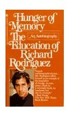 Hunger of Memory The Education of Richard Rodriguez 1983 9780553272932 Front Cover