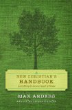 New Christian's Handbook Everything Believers Need to Know 2011 9781418545932 Front Cover