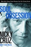 Soul Obsession When God's Primary Pursuit Becomes Your Life's Driving Passion 2005 9781578568932 Front Cover