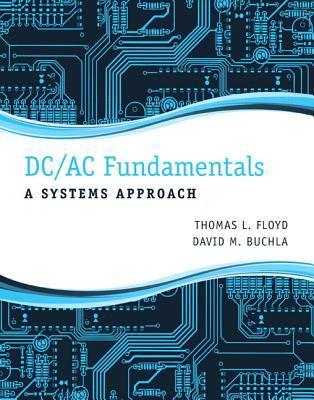 DC/AC Fundamentals A Systems Approach